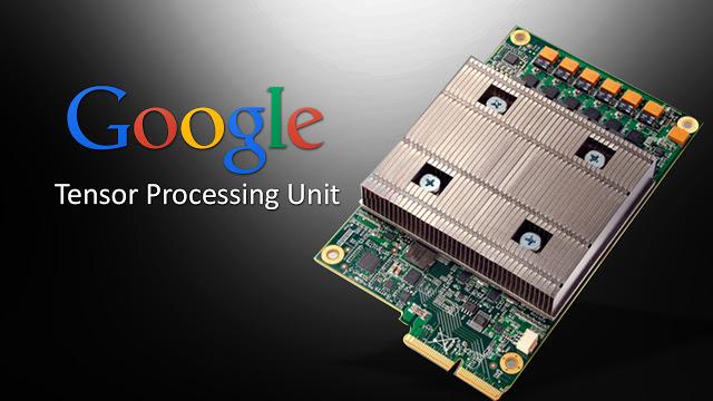 Десятка главных новостей с конференции Google IO 2017 – Tensor Processing Unit