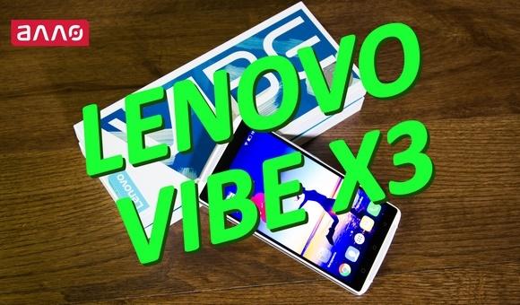 Видео-обзор смартфона Lenovo Vibe X3